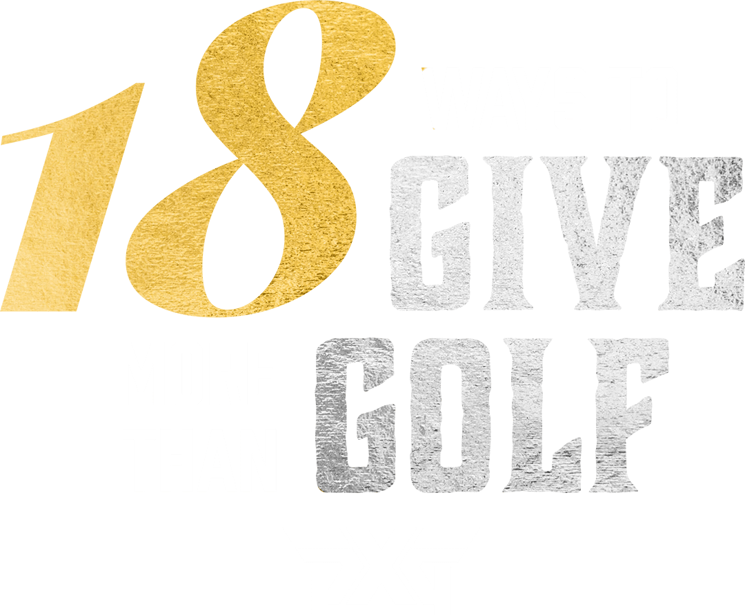 18 Ways to Give More than Golf