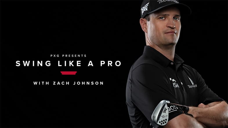Swing Like a Pro - with Zach Johnson