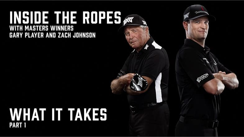 Inside the Ropes with Gary Player and Zach Johnson | Part One