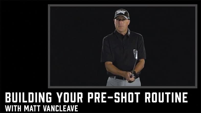 Building Your Pre-shot Routine