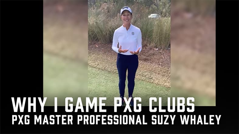 Why Suzy Whaley Games PXG Clubs