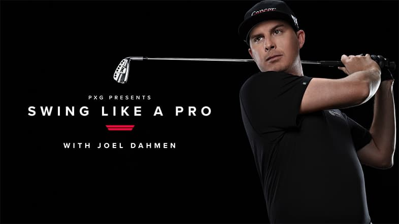 Swing Like a Pro - with Joel Dahmen