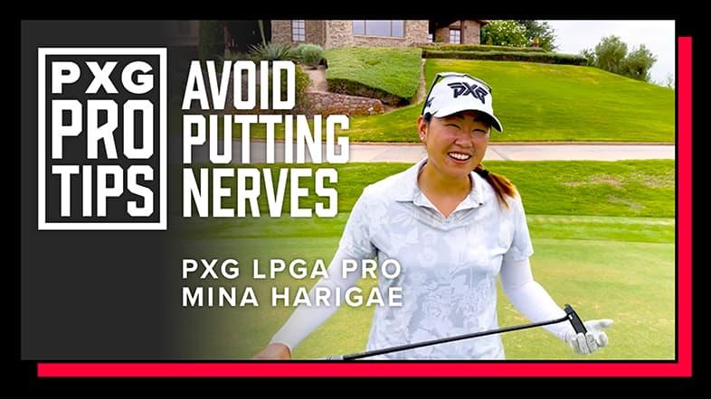Avoid Putting Nerves with LPGA Pro Mina Harigae