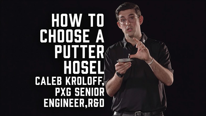 How to Choose the Right Hosel for Your PXG Putter