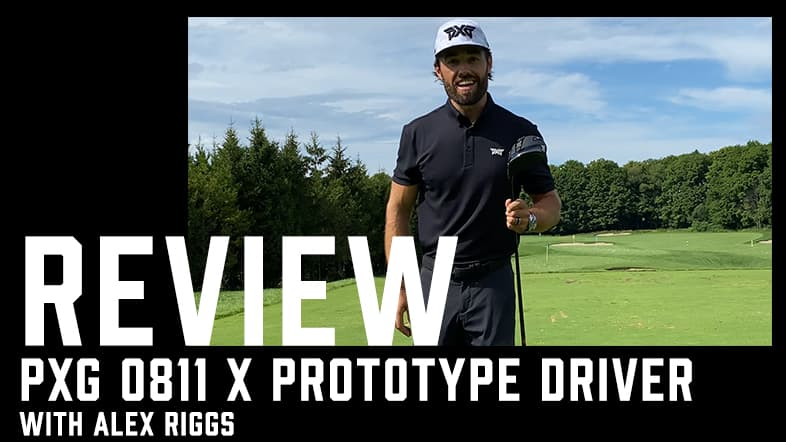PXG 0811X Prototype Driver Review with Alex Riggs
