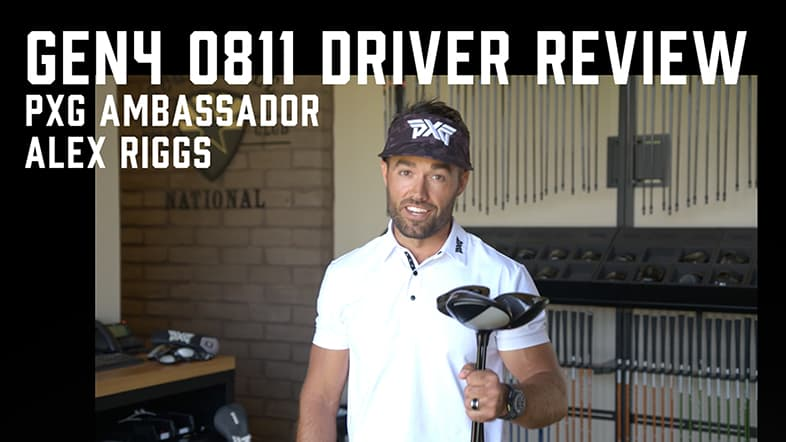 PXG 0811 GEN4 Driver Review with Alex Riggs