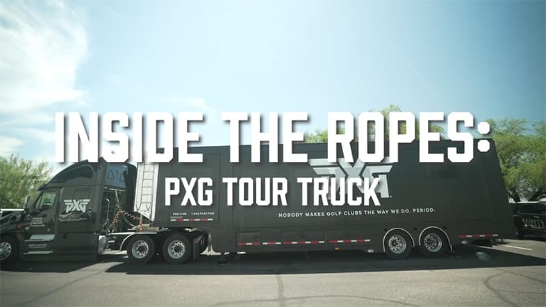 Inside the Ropes on the PXG TOUR Truck