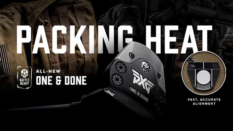 Packing Heat: Introducing PXG's One & Done Putter